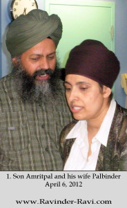 1. Son Amritpal and his wife Palbinder - April 6, 2012