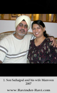 1. Son Saihajpal and his wife Manveen – 2007