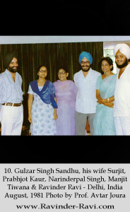 10. Gulzar Singh Sandhu, his wife Surjit, Prabhjot Kaur, Narinderpal Singh, Manjit Tiwana & Ravinder Ravi - Delhi, India - August, 1981 Photo by Prof. Avtar Joura