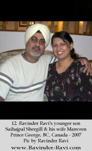 12. Ravinder Ravi's younger son Saihajpal Shergill & his wife Manveen Prince George, BC, Canada - 2007 Pic by Ravinder Ravi