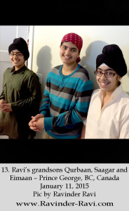 13. Ravi's grandsons Qurbaan, Saagar and Eimaan – Prince George, BC, Canada – January 11, 2015 – Pic by Ravinder Ravi