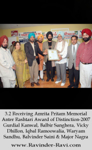 3.2 Receiving Amrita Pritam Memorial Anter Rashtari Award of Distinction-2007 Gurdial Kanwal, Balbir Sanghera, Vicky Dhillon, Iqbal Ramoowalia, Waryam Sandhu, Balvinder Saini & Major Nagra