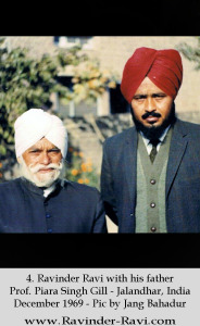 4. Ravinder Ravi with his father Prof. Piara Singh Gill - Jalandhar, India December 1969 - Pic by Jang Bahadur