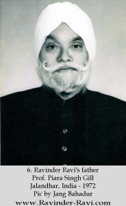 6. Ravinder Ravi's father Prof. Piara Singh Gill - Jalandhar, India - 1972 Pic by Jang Bahadur
