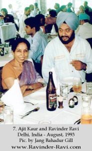 7. Ajit Kaur and Ravinder Ravi - Delhi, India - August, 1993 - Pic. by Jang Bahadur Gill
