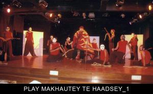 PLAY-MAKHAUTEY-TE-HAADSEY_1